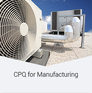 CPQ for Manufacturing