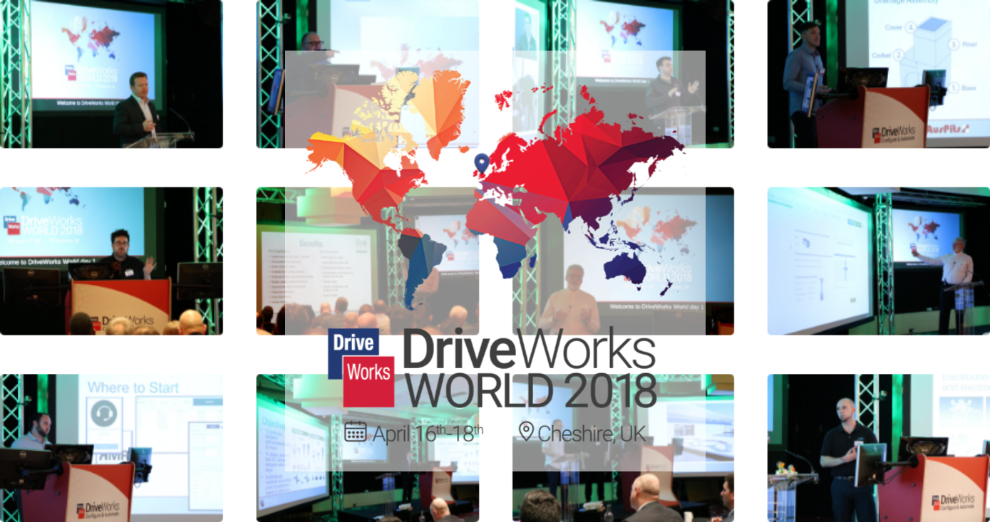 A Review of DriveWorks World 2018 by Paul Gimbel of
